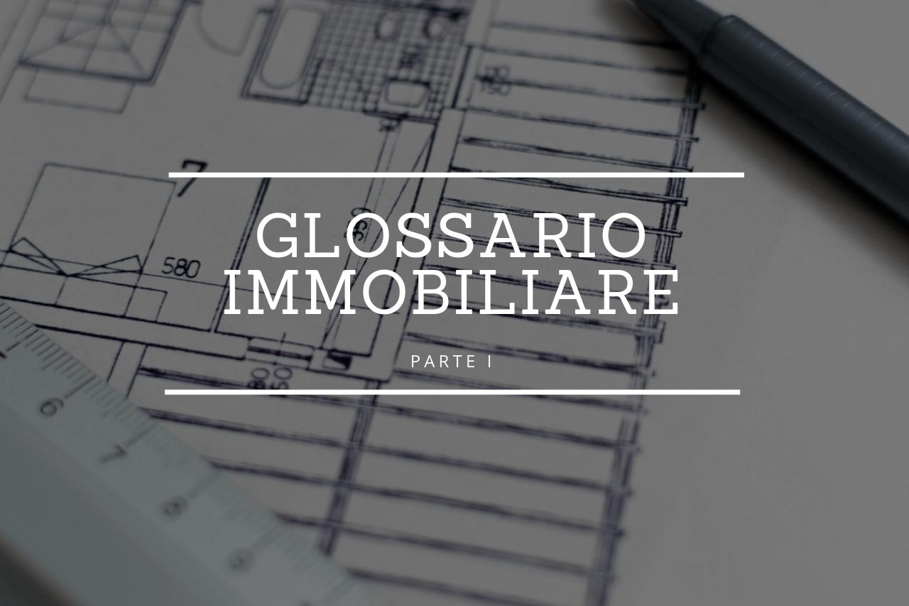 glossario-immobiliare-parte-1